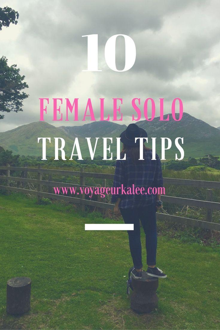 10 Female Solo Travel Tips