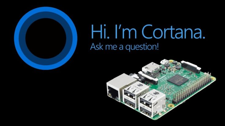 Cortana Comes To Raspberry Pi 3 With Creators Update For Windows 10 IoT Core