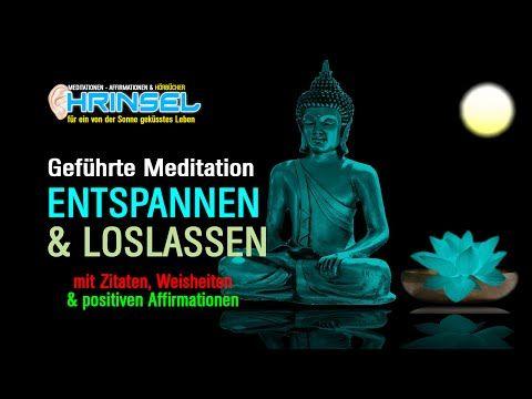Geführte Meditation für Entspannung, Stressabau und Burn-Out Vorbeugung - YouTube