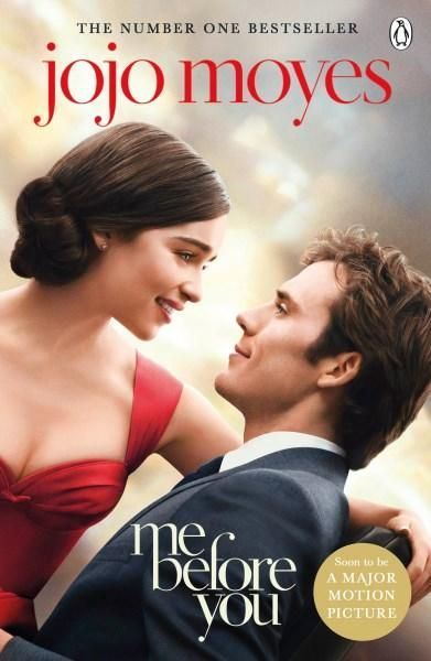 Me Before You, Jojo Moyes' latest book, is a compelling and heartbreaking love story | Film tie-in coming 16th May