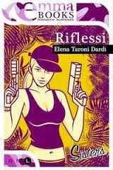 Sognando tra le Righe: RIFLESSI Elena Taroni Dardi  Recensione