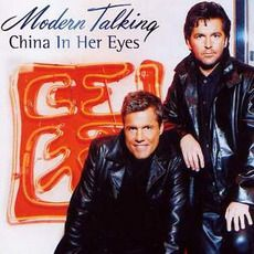 Modern Talking - China In Her Eyes (2000); Download for $0.48!