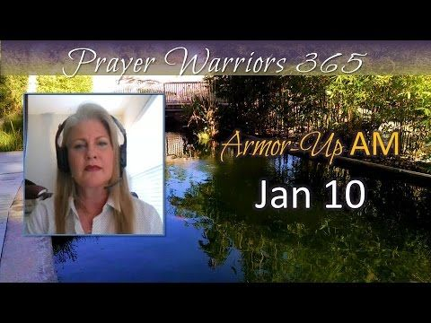 Armor-Up AM-Jan 10-Top 10 Attributes of Prayer Warrior #9 THE RIPPLE EFFECT