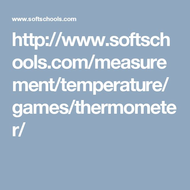 http://www.softschools.com/measurement/temperature/games/thermometer/