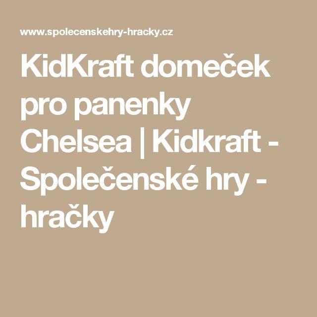 KidKraft domeček pro panenky Chelsea | Kidkraft - Společenské hry - hračky