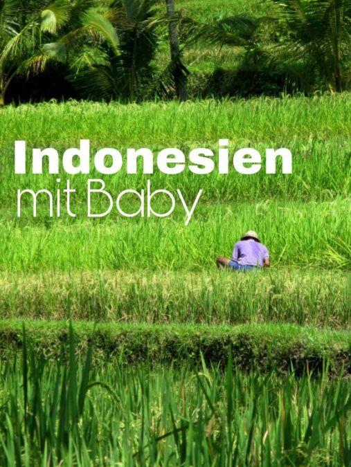 """Reiseberichte Indonesien mit Baby - Nähfrosch  Kennt ihr eigentlich schon meine Reiseberichte auf dem Blog, z.B. über Indonesien mit Baby? Wie wir einen Langstreckenflug """"überlebt"""" haben, was man bei Behördengängen lustiges erleben kann, wie die Großstadt Surabaya und die Insel Bali so sind, was es dort leckeres zu essen gibt..."""