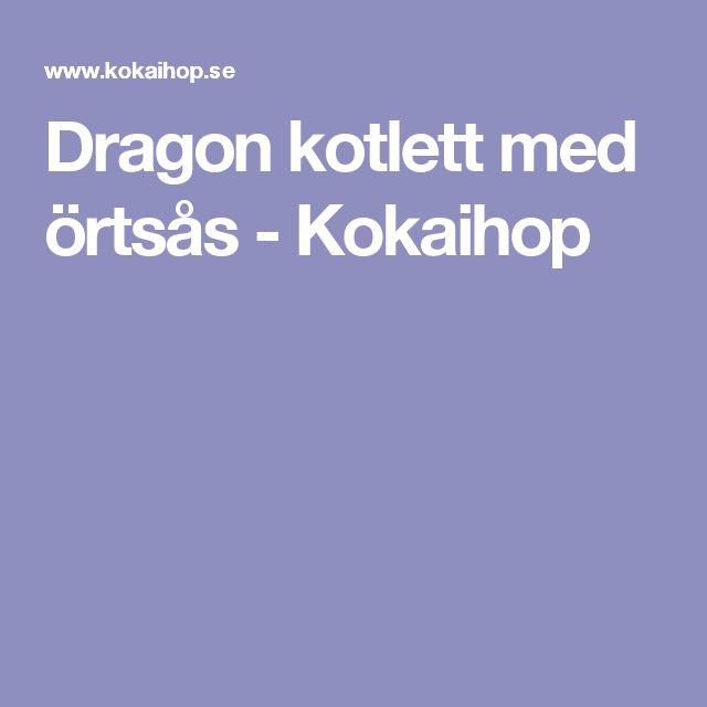Dragon kotlett med örtsås - Kokaihop