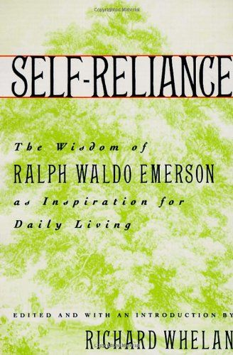 10 best arvids 10 desert island books images on pinterest books the nook book ebook of the self reliance the wisdom of ralph waldo emerson as inspiration for daily living by richard whelan at barnes noble fandeluxe Gallery