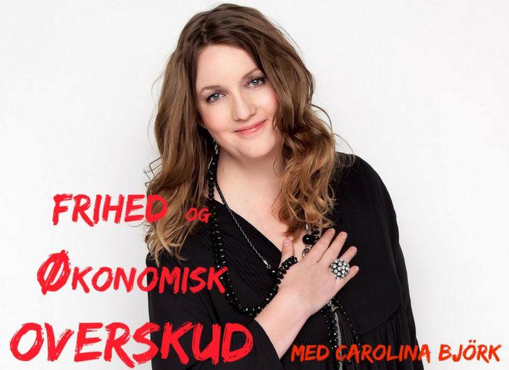 Carolina Björk om frihed og økonomisk overskud i Fabiola SHARE