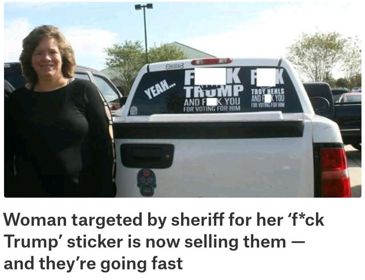 "The woman targeted by the Fort Bend County, Texas sheriff for her vulgar anti-Trump truck sticker is now selling her wares online. Karen Fonseca and her kids are selling the stickers for $15 a piece — and they're going fast. ""I never chose to be in the news at all,"" Fonseca said. ""Until Sheriff Troy Nehls made it public on his personal Facebook page."" Orders for the notorious sticker are now backlogged. (Click on ""Visit"" for full article.)"