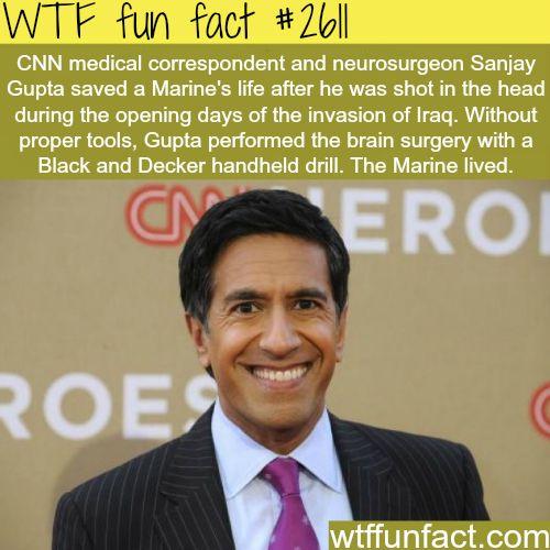 Sanjay Gupta, CNN'S medical correspondent - WTF fun facts