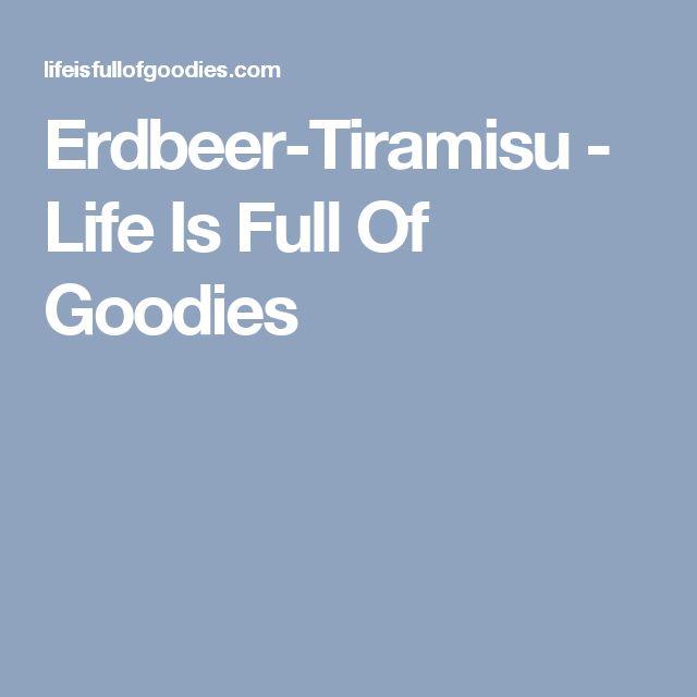 Erdbeer-Tiramisu - Life Is Full Of Goodies