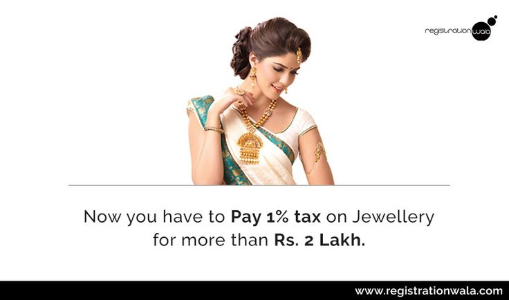 Now you have to Pay 1% #tax on #Jewellery for more than Rs. 2 Lakh.