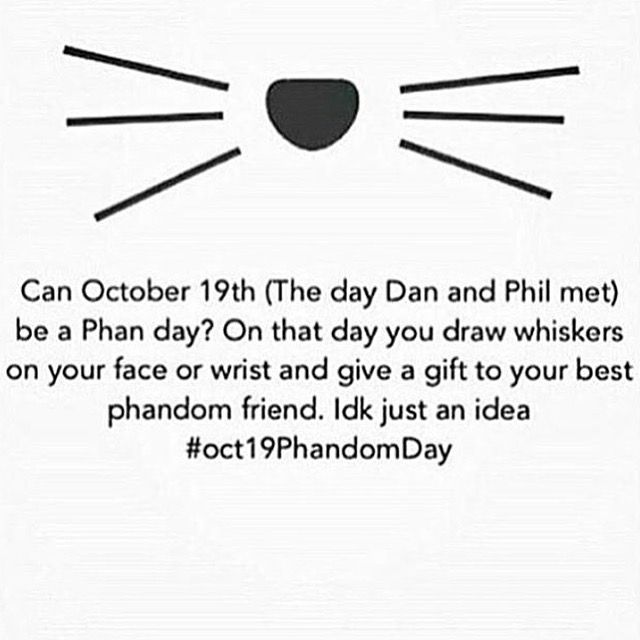 Yeah I did this on that day and a lot of Phandom friends at school did it too and I was so happy