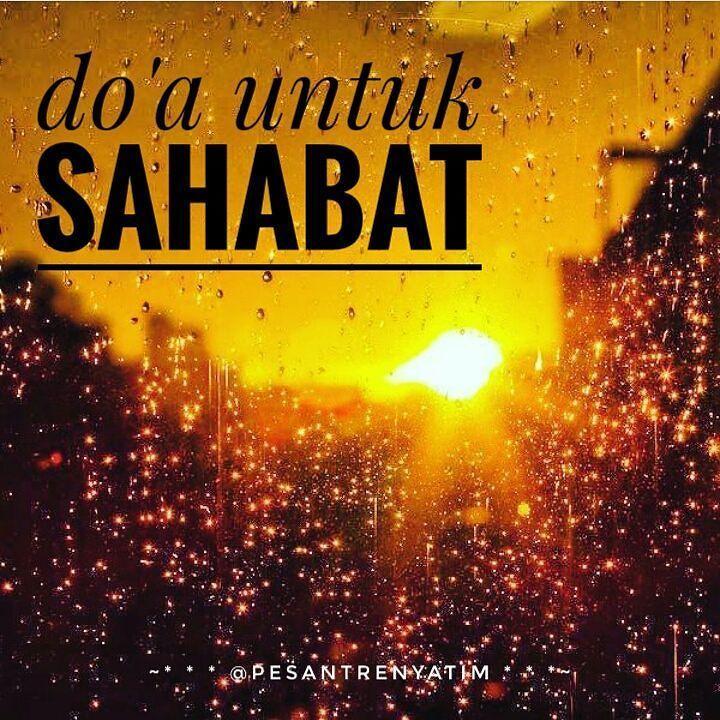 "DOA PAGI UNTUK SAHABAT & Saudara "" ku tercinta........ ....بسم الله الرحمن الرحيم  Ya Allah... Jika hari ini ada diantara kami... Ada yang sedang sakit... Mohon hilangkanlah segala penyakitnya ya Allah... Berikanlah kesembuhan untuknya dengan kesembuhan yang tidak meninggalkan rasa sakit sedikit pun... Karena hanya Engkau lah Tuhan yang Maha Menyembuhkan.. Ya Allah... Jika hari ini ada diantara kami... Ada yang kesulitan dalam suatu urusan dan atau kesulitan rizkinya Mohon mudahkanlah…"