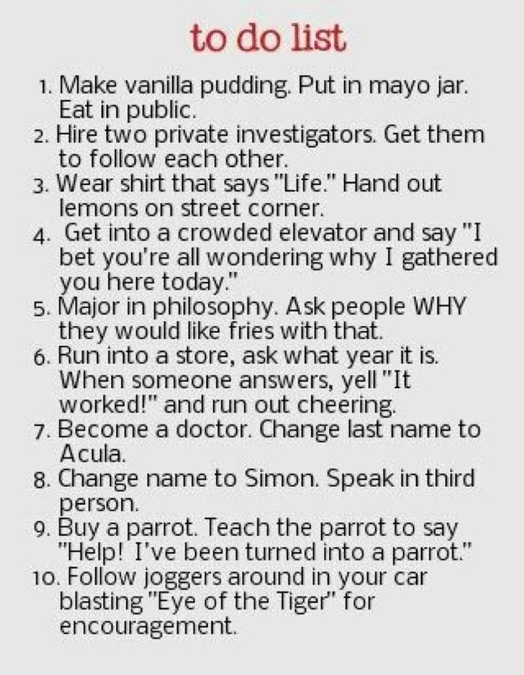 Think I am going to start doing these things