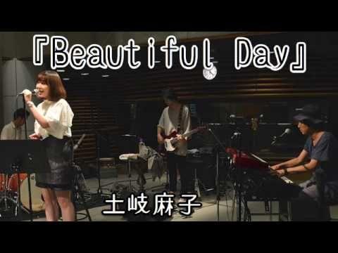 土岐麻子『Beautiful Day』(ラジオ・ライブ音源) - YouTube