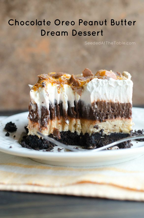 Chocolate Oreo Peanut Butter Dream Dessert by @SeededTable