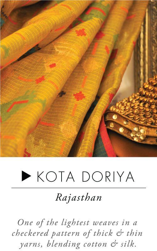Kota Doriya - Handloom sarees are lifetime possessions.When it comes to everyday wear, take your pick from attractive cotton sarees like Mangalgiri, Sambalpuri or a Madurai. Simple yet elegant, these sarees are lightweight and comfortable. While Ilkal sarees are subtle, simple and delicately intricate, Kosa sarees depict stories from mythological and historical times. If u r looking to buy an iconic South Indian saree,Kerala Kasavu which is classy, graceful and simple is a great choice.