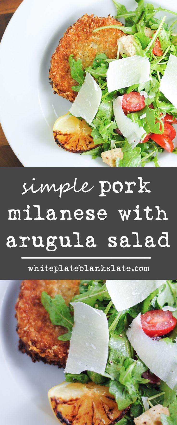 Simple pork Milanese with arugula, tomato and mozzarella salad.