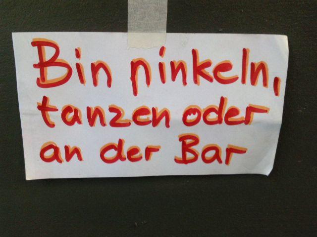 Bin pinkeln, tanzen oder an der Bar - Notes of Berlin