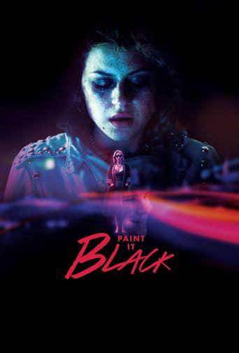 Paint It Black (2016) - Watch Paint It Black Full Movie HD Free Download - [putlocker] Watch Paint It Black (2016) ⋗ full-Movie HD 1080p |