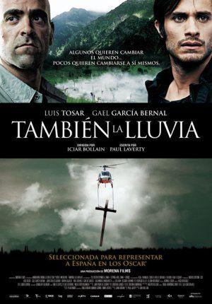 Tambien la lluvia - T DVD Cine 131  http://encore.fama.us.es/iii/encore/record/C__Rb2368420