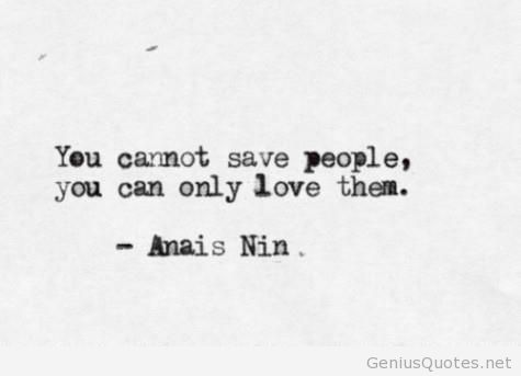 Anais Nin - Saying