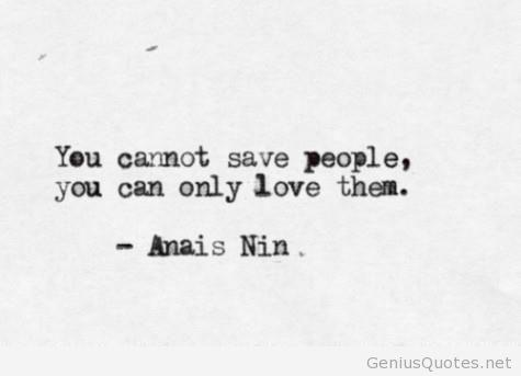 Anais Nin - Saying