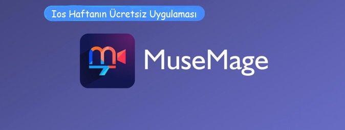 Ios Haftanın Ücretsiz Uygulaması:Musemage Profesyonel Kamera ve Video Düzenleyici