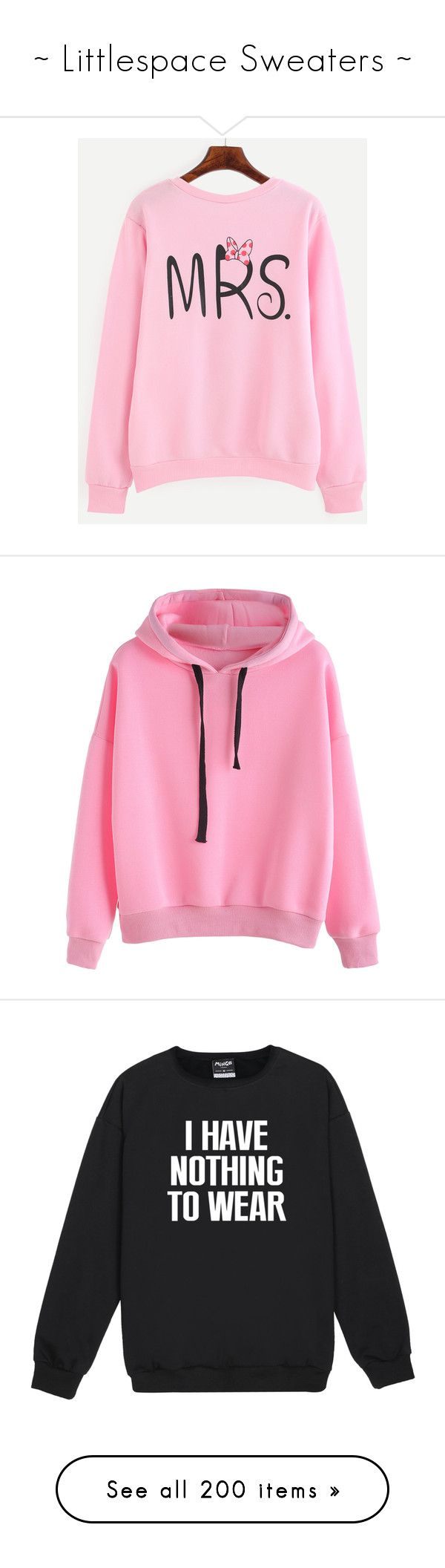 """""""~ Littlespace Sweaters ~"""" by happy-lama ❤ liked on Polyvore featuring tops, hoodies, sweatshirts, pink, sweatshirt, graphic pullover, graphic tops, graphic print sweatshirts, sweater pullover and sports tops"""