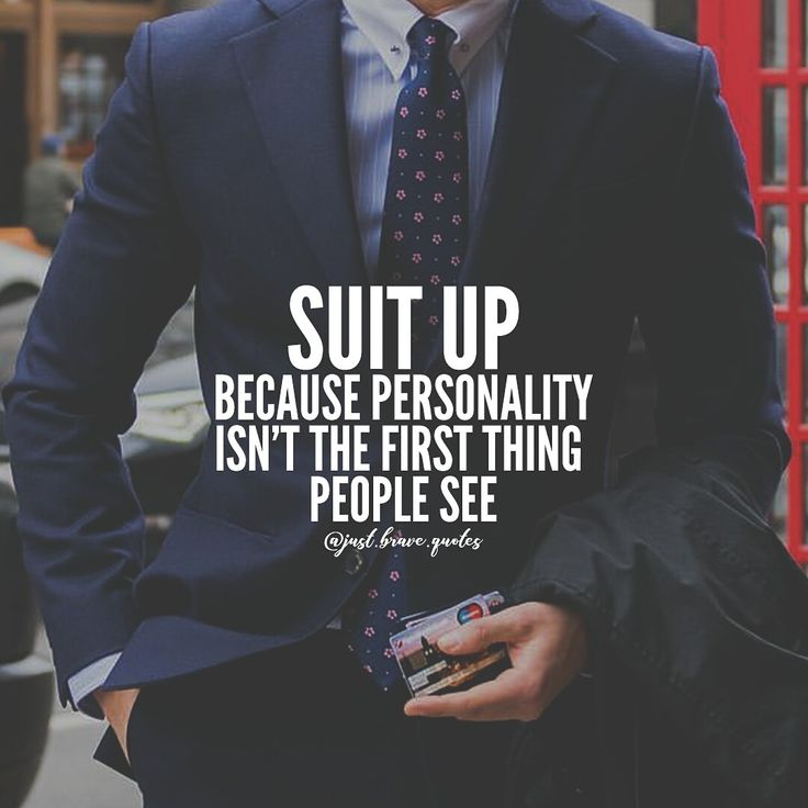 If there's one thing that will get you noticed in the eyes of others besides talent and hard work is always going to be a good appearance. There's nothing that can give so much confidence like the appearance does. Always pay attention to details! #justbravequotes #suit #suits #personality #work #boss