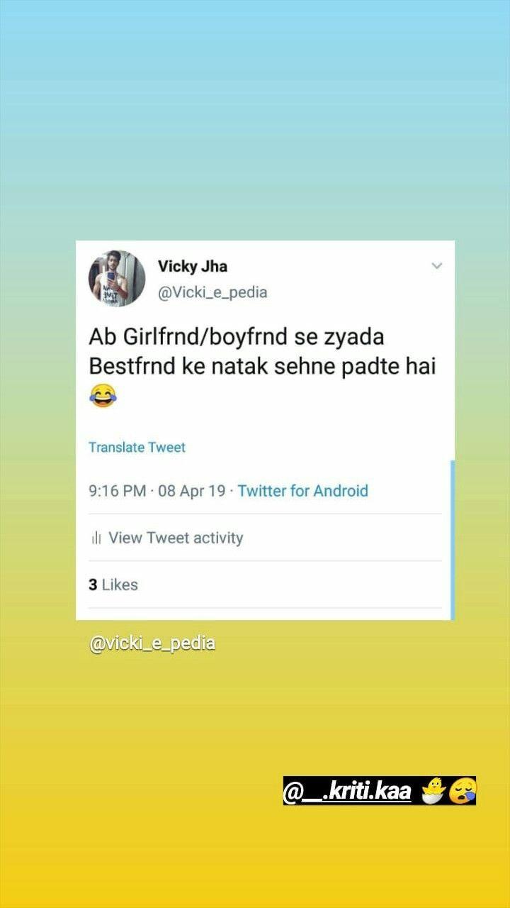Pin By Samiksha Jadhav On Bharati Chutiyapa Fun Quotes Funny True Friendship Quotes Best Friendship Quotes