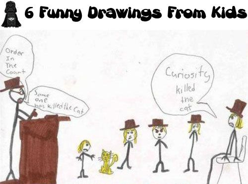 6 funny drawings from kids - Fun Drawings For Kids