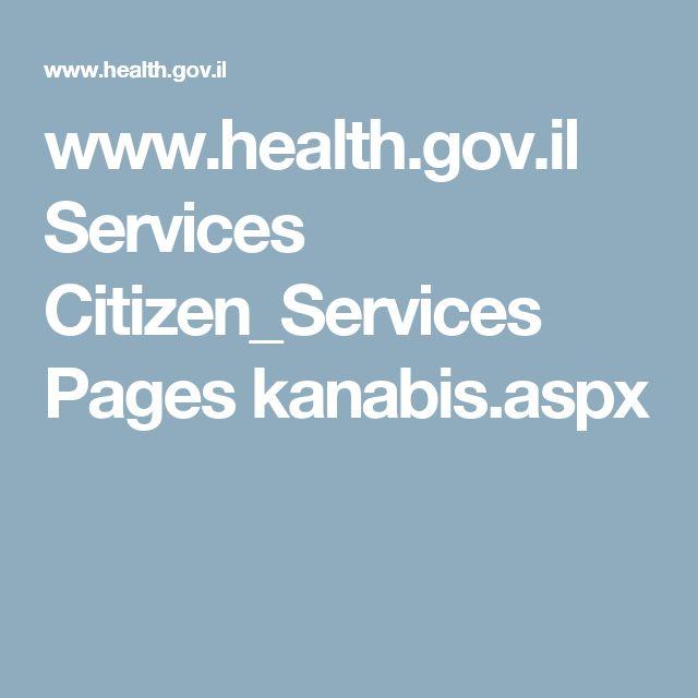 www.health.gov.il Services Citizen_Services Pages kanabis.aspx