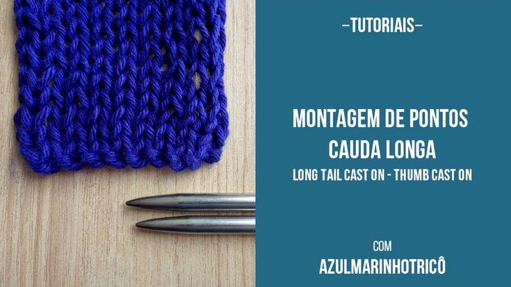 Montagem de Pontos deixando uma Cauda Longa – Long Tail Cast On – Thumb Cast On – Método 1: Com o Nó Corrediço – Ajustável
