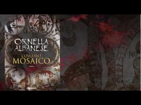 """""""L'oscuro mosaico"""" di Ornella Albanese.- booktrailer ufficiale - YouTube"""