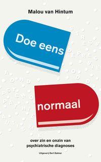 Doe eens normaal : over zin en onzin van psychiatrische diagnoses -  Van Hintum, Malou -  plaats 606.2 # Psychiatrie
