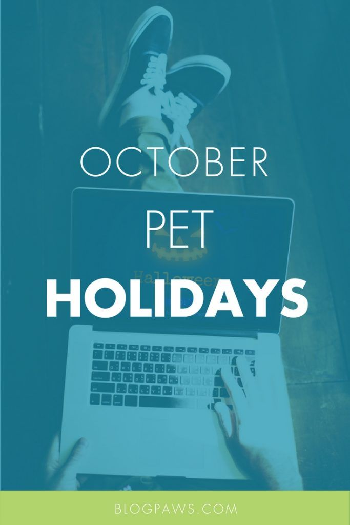 October Pet Holidays to share on social media and blogs.