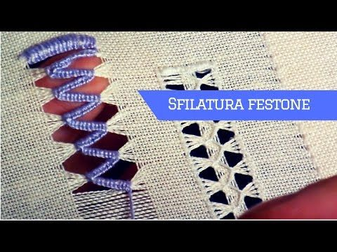 RICAMO TUTORIAL | Sfilatura punto Festone - YouTube