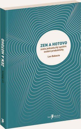 Maaristaan a jeho Čtenářský deník: Leo Babauta .:. Zen a hotovo