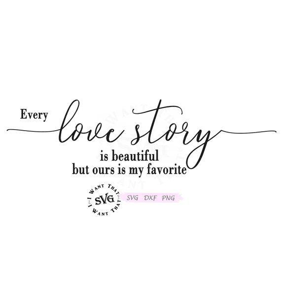 Download Love Story Svg - Wood Sign Svg - Love Svg - Our Story Svg ...