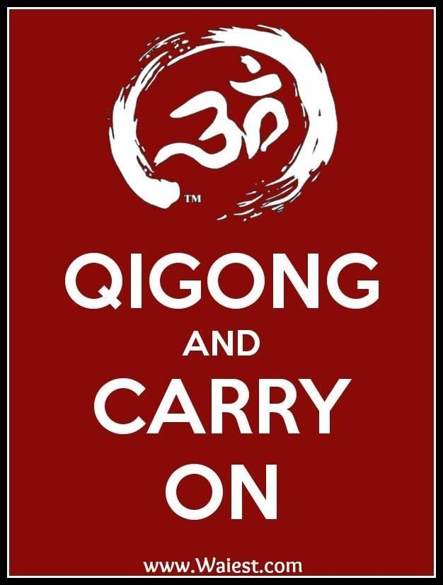 Qigong and carry on.
