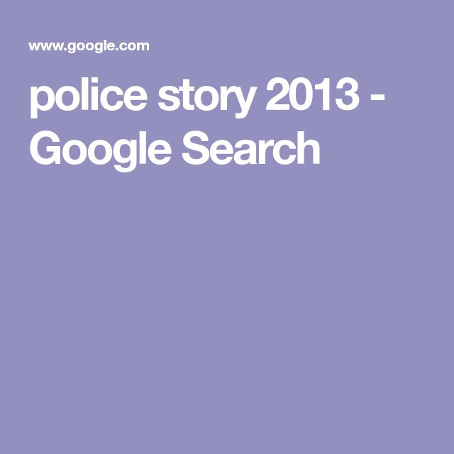 police story 2013 - Google Search