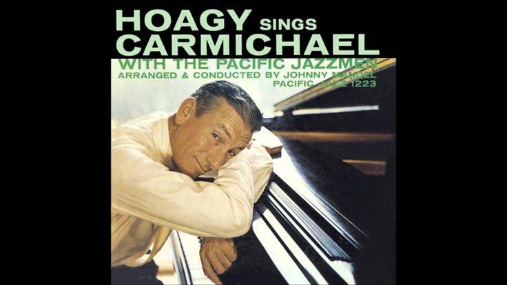 "Hoagy Carmichael ""Hoagy Sings Carmichael""(1956).Track 04:""Memphis in June"" - YouTube"