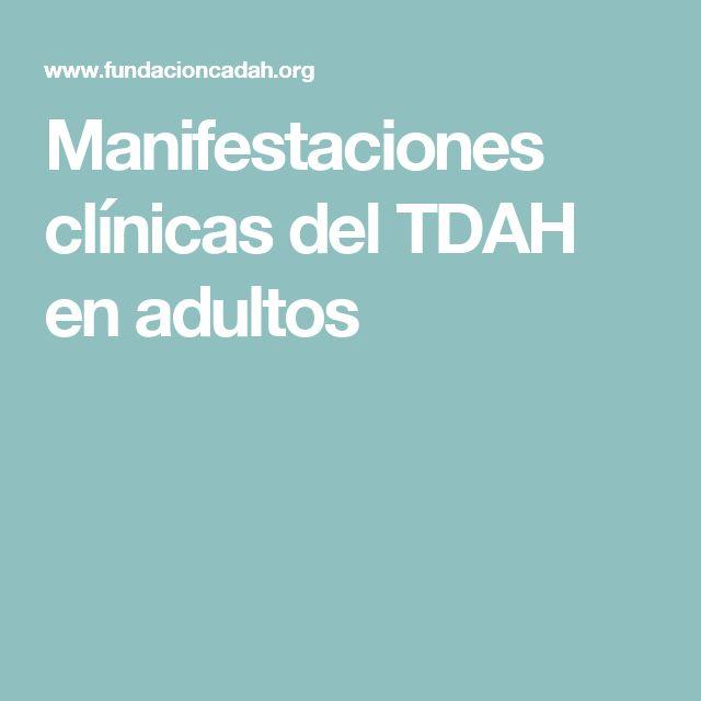 Manifestaciones clínicas del TDAH en adultos