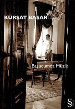 """Kürşat Başar """" Başucumda Müzik """" ePub ebook PDF ekitap indir - e-Babil Kütüphanesi"""