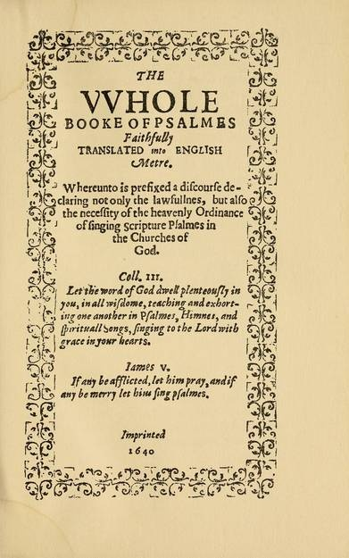 This Book Is A Facsimile Reprint Of The First Edition Printed In 1640 By Stephen Daye
