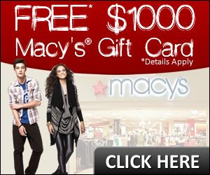 Free $1000 Macy's Gift Card | Get a Free Gift Cards - Free Stuff - Freebies - Free Samples on FreeGiftCardHub.com
