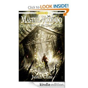 Master of Voodoo: Rise of the Dead! by Justin Cline. $3.49. Author: Justin Cline. 64 pages. Publisher: Komikwerks, LLC (August 27, 2010)